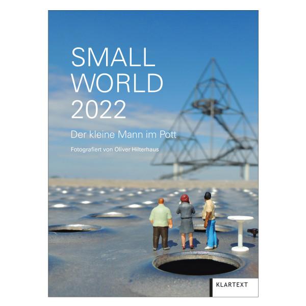Small World 2022 - Der kleine Mann im Pott