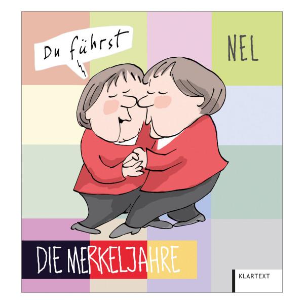 NEL Die Merkeljahre