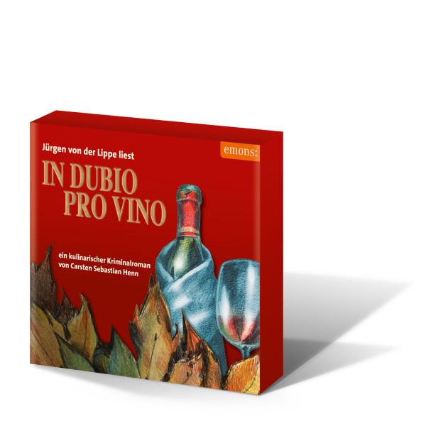 In Dubio pro Vino Hörbuch - gelesen von Jürgen von der Lippe