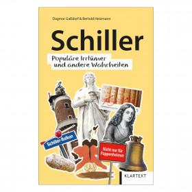 Schiller - Populäre Irrtümer und andere Wahrheiten