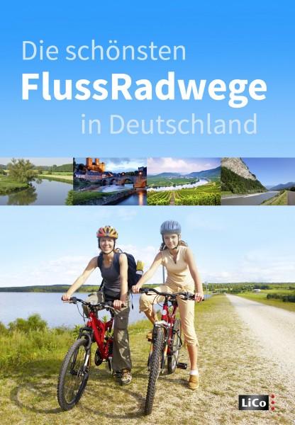 Die schönsten Flussradwege in Deutschland
