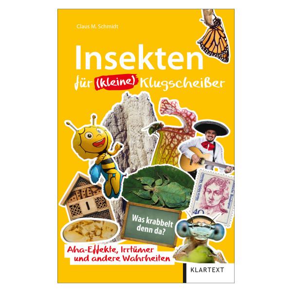 Insekten für (kleine) Klugscheißer