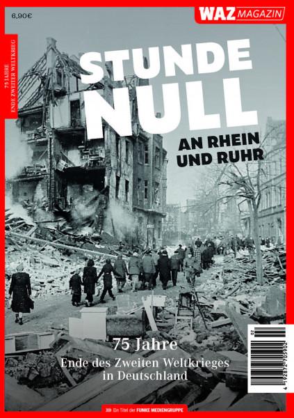 VORBESTELLUNG - WAZ Magazin Stunde Null an Rhein und Ruhr