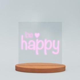 "LED-Lampe ""Be happy"" inkl. Sockel"