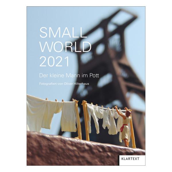 Small World 2021 - Der kleine Mann im Pott