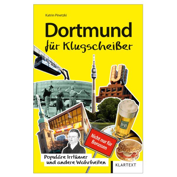 Dortmund für Klugscheißer