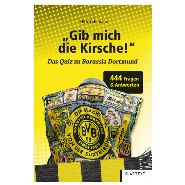 Gib mich die Kirsche - Das Quiz zu Borussia Dortmund