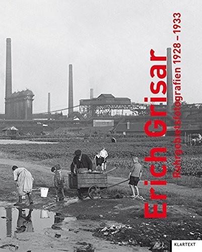 Erich Grisar-Ruhrgebietsfotografien 1928-1933